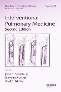 Interventional Pulmonary Medicine, Second Edition (Lung Biology in Health and Disease)
