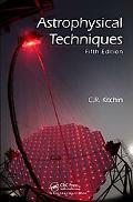 Astrophysical Techniques, Fifth Edition