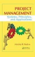 Project Management : Systems, Principles, and Applications