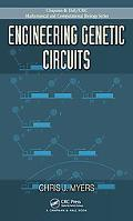 Engineering Genetic Circuits (Chapman & Hall/Crc Mathematical and Computational Biology)