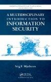 A Multidisciplinary Introduction to Information Security (Discrete Mathematics and Its Appli...