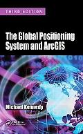 The Global Positioning System and GIS