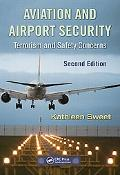 Aviation and Airport Security, Terrorism and Safety Concerns, Second Edition