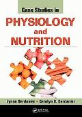 Case Studies in Physiology and Nutrition