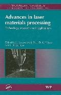 Advances in Laser Materials Processing Technology