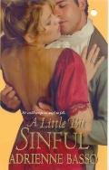 A Little Bit Sinful (Zebra Historical Romance)