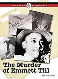 The Murder of Emmett Till (Crime Scene Investigations)