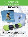 Snowboarding (Science Behind Sports)
