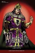 Macbeth: The Graphic Novel (Classic Graphic Novel Collection)