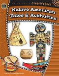 Creative Kids Native Americans Tales & Activities