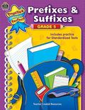Practice Makes Perfect: Prefixes & Suffixes: Grade 5