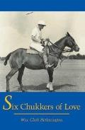 Six Chukkers of Love