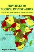 Principles of Cooking in West Africa Learn the Art of African Heritage Foo Foo And Soup Cooking