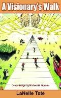 Visionary's Walk