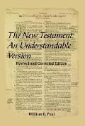 New Testament An Understandable Version