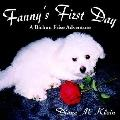 Fanny's First Day A Bichon Frise Adventure