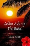 Golden Ashtray
