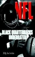 N.f.l. Black Quarterbacks Underrated