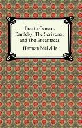 Benito Cereno, Bartleby The Scrivener, And the Encantadas