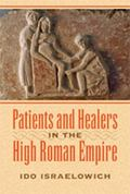 Patients and Healers in the High Roman Empire