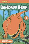 Dinosaur Hour, Volume 1
