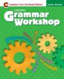 Grammer Workshop-Common Core Enriched Edition-Level Green