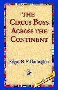 Circus Boys Across the Continent