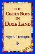 Circus Boys in Dixie Land