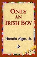 Only An Irish Boy