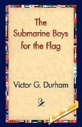 Submarine Boys for the Flag