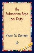 Submarine Boys on Duty