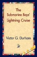 Submarine Boys' Lightning Cruise