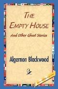 Empty House and Other Ghost Stories