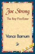 Joe Strong the Boy Fire-Eater