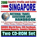 2006 Country Profile and Guide to Singapore  National Travel Guidebook and Handbook, Changi ...