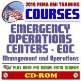 2010 FEMA Emergency Management Institute EMI Training Courses: Emergency Operations Center (...