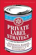 Private Label Strategy How to Meet the Store Brand Challenge