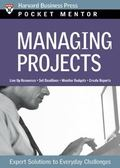 Managing Projects Expert Solutions to Everyday Challenges