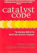 Catalyst Code The Strategies Behind the World's Most Dynamic Companies