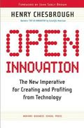 Open Innovation The New Imperative for Creating And Profiting from Technology