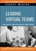 Leading Virtual Teams (Pocket Mentor)