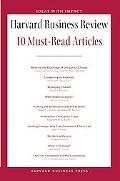 Harvard Business Review 10 Must-Read Articles (Harvard Business Review Paperback Series)