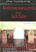 Antidepressants And Suicide When Treatment Kills