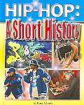 Hip-hop A Short History