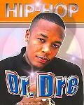 Hip Hop: Dr. Dre