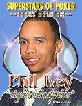 Phil Tiger Woods of Poker Ivey