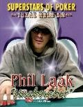 Phil Unabomber Laak (Superstars of Poker)