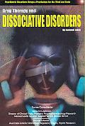 Drug Therapy and Dissociative Disorders
