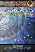 Taking Responsibility : A Teen's Guide to Contraception and Pregnancy