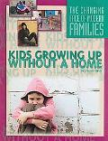 Kids Growing Up Without a Home (The Changing Face of Modern Families)